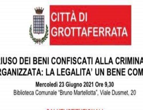 """""""Il Riuso dei beni confiscati alla criminalità organizzata: La legalità un bene comune"""""""